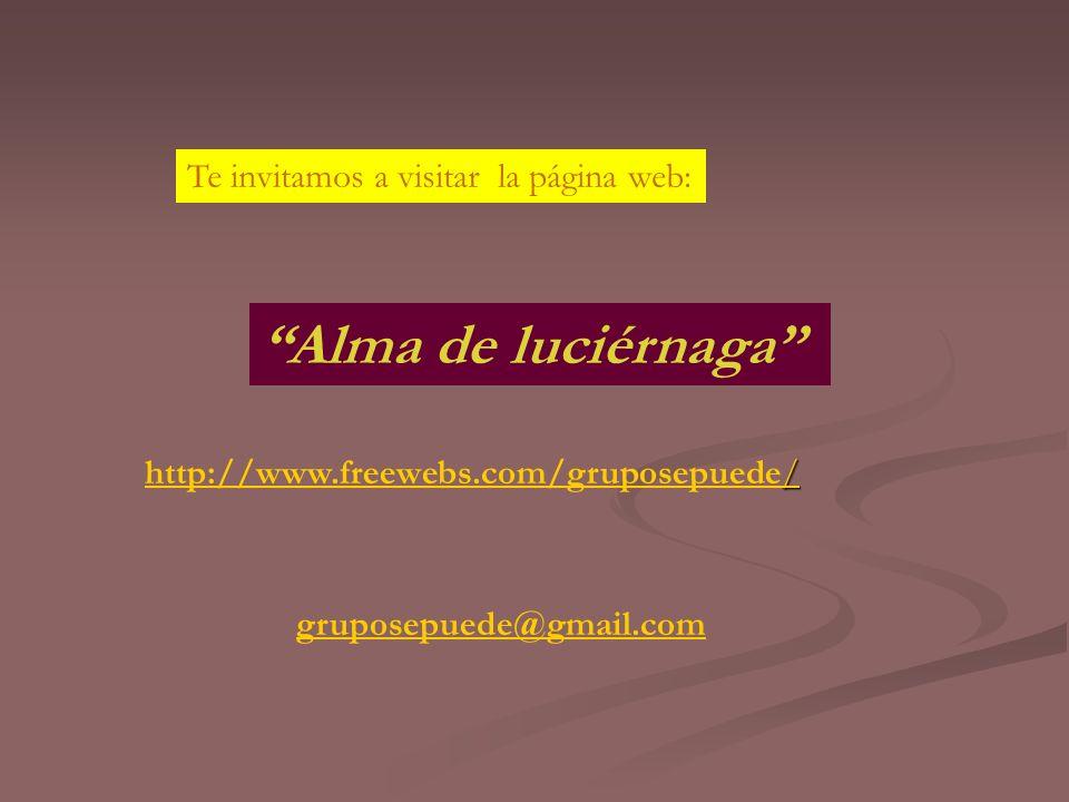 Alma de luciérnaga Te invitamos a visitar la página web: