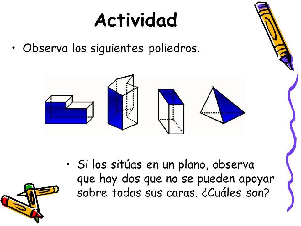 Actividad Observa los siguientes poliedros.