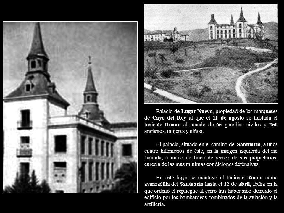 Palacio de Lugar Nuevo, propiedad de los marqueses de Cayo del Rey al que el 11 de agosto se traslada el teniente Ruano al mando de 65 guardias civiles y 250 ancianos, mujeres y niños.