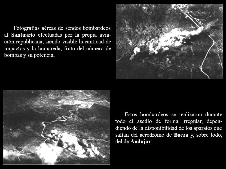 Fotografías aéreas de sendos bombardeos al Santuario efectuadas por la propia avia-ción republicana, siendo visible la cantidad de impactos y la humareda, fruto del número de bombas y su potencia.
