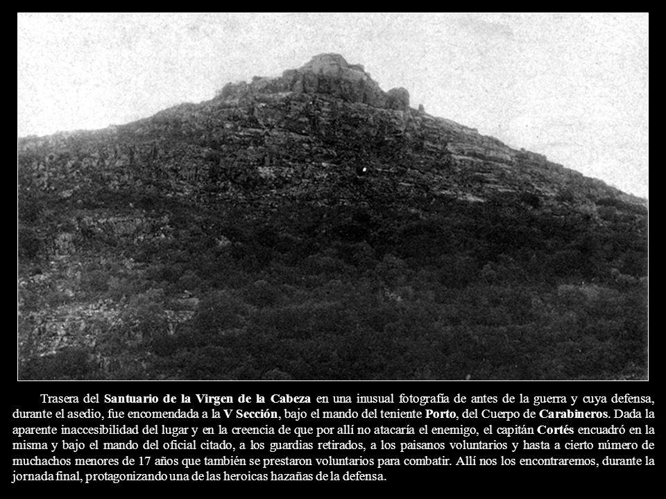 Trasera del Santuario de la Virgen de la Cabeza en una inusual fotografía de antes de la guerra y cuya defensa, durante el asedio, fue encomendada a la V Sección, bajo el mando del teniente Porto, del Cuerpo de Carabineros.
