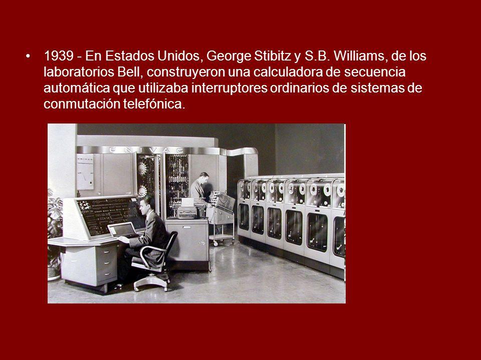 1939 - En Estados Unidos, George Stibitz y S. B