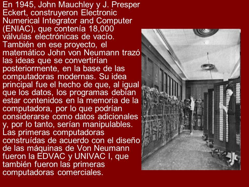 En 1945, John Mauchley y J.