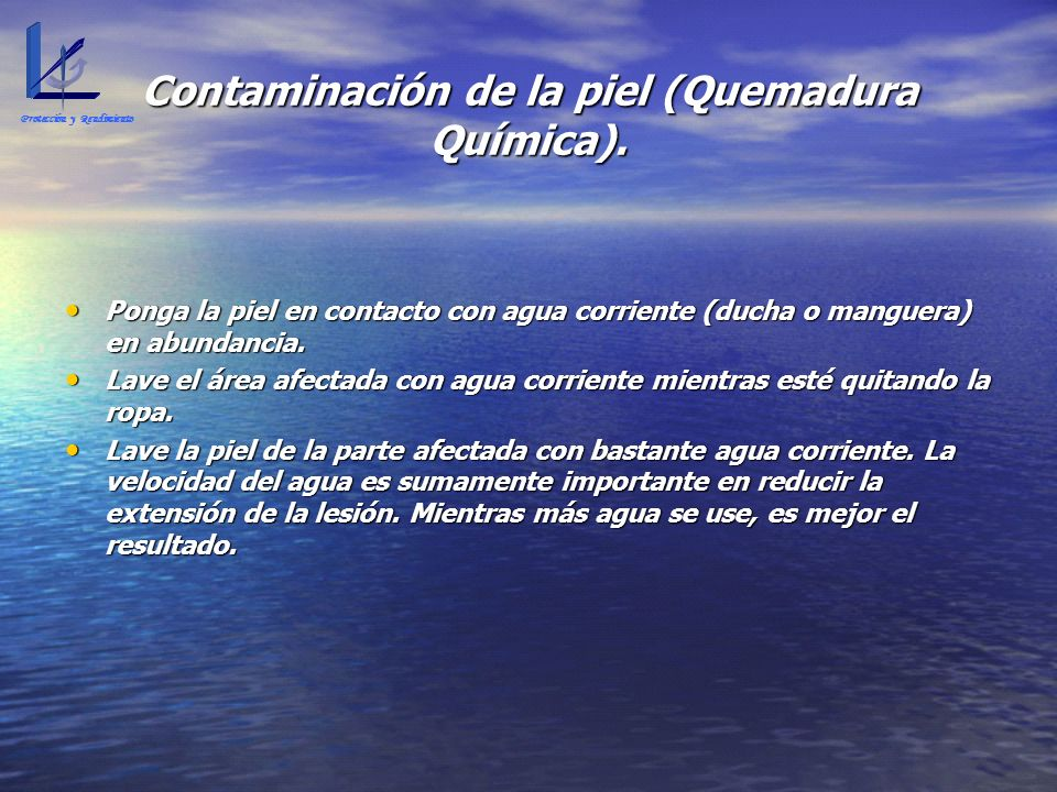 Contaminación de la piel (Quemadura Química).