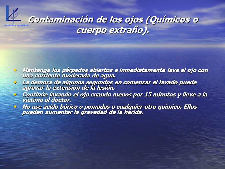 Contaminación de los ojos (Químicos o cuerpo extraño).