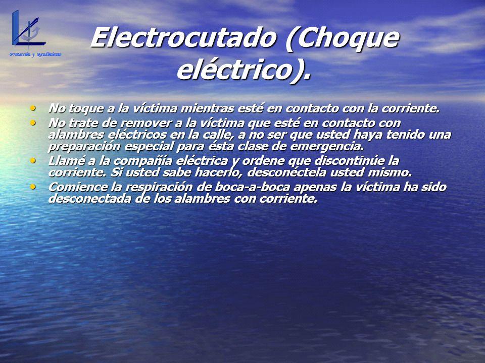 Electrocutado (Choque eléctrico).