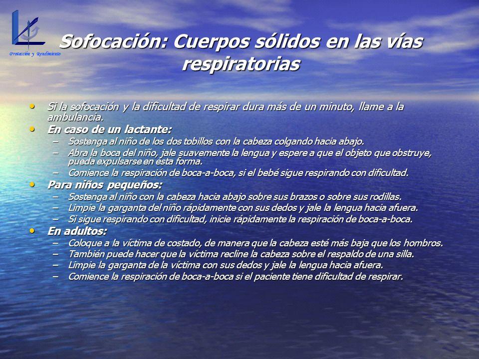 Sofocación: Cuerpos sólidos en las vías respiratorias