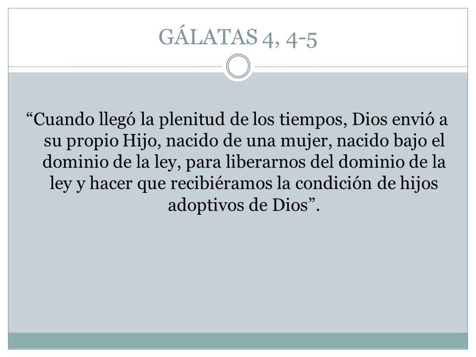 GÁLATAS 4, 4-5