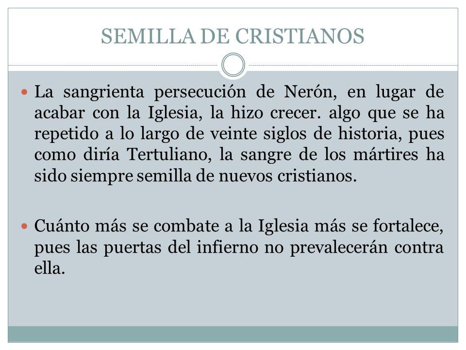 SEMILLA DE CRISTIANOS