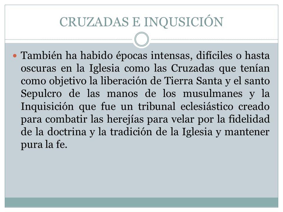 CRUZADAS E INQUSICIÓN