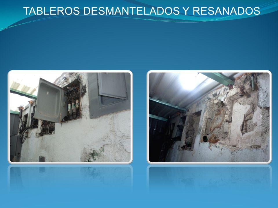 TABLEROS DESMANTELADOS Y RESANADOS