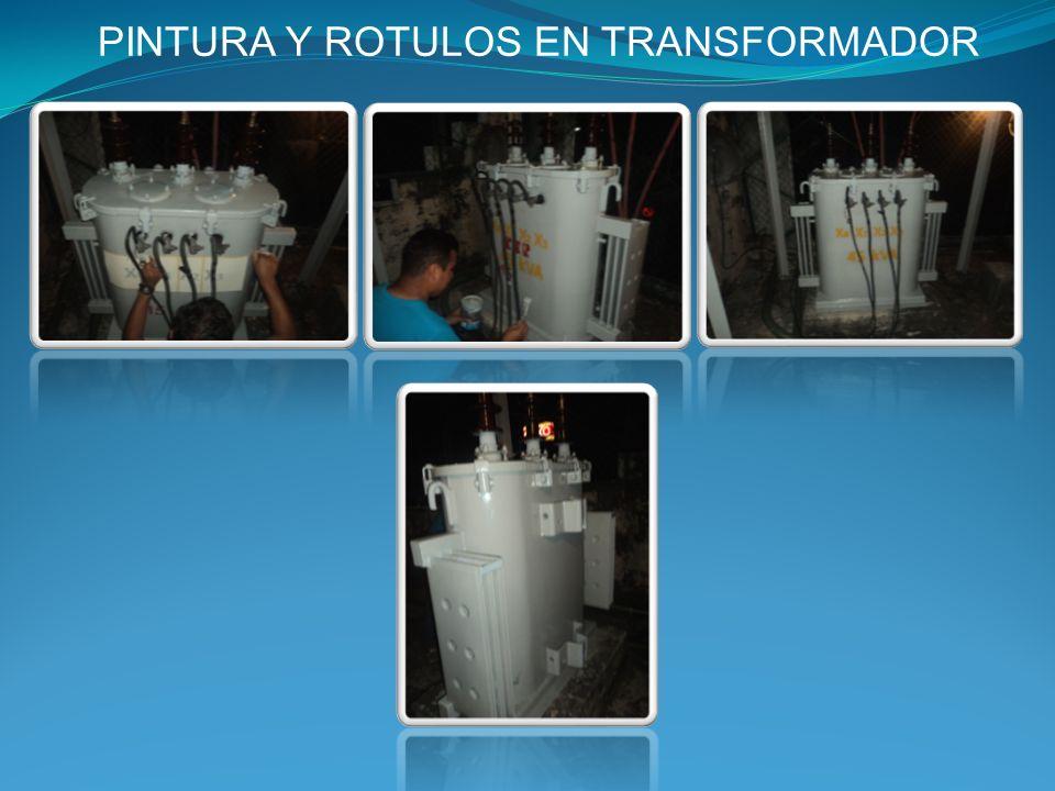 PINTURA Y ROTULOS EN TRANSFORMADOR
