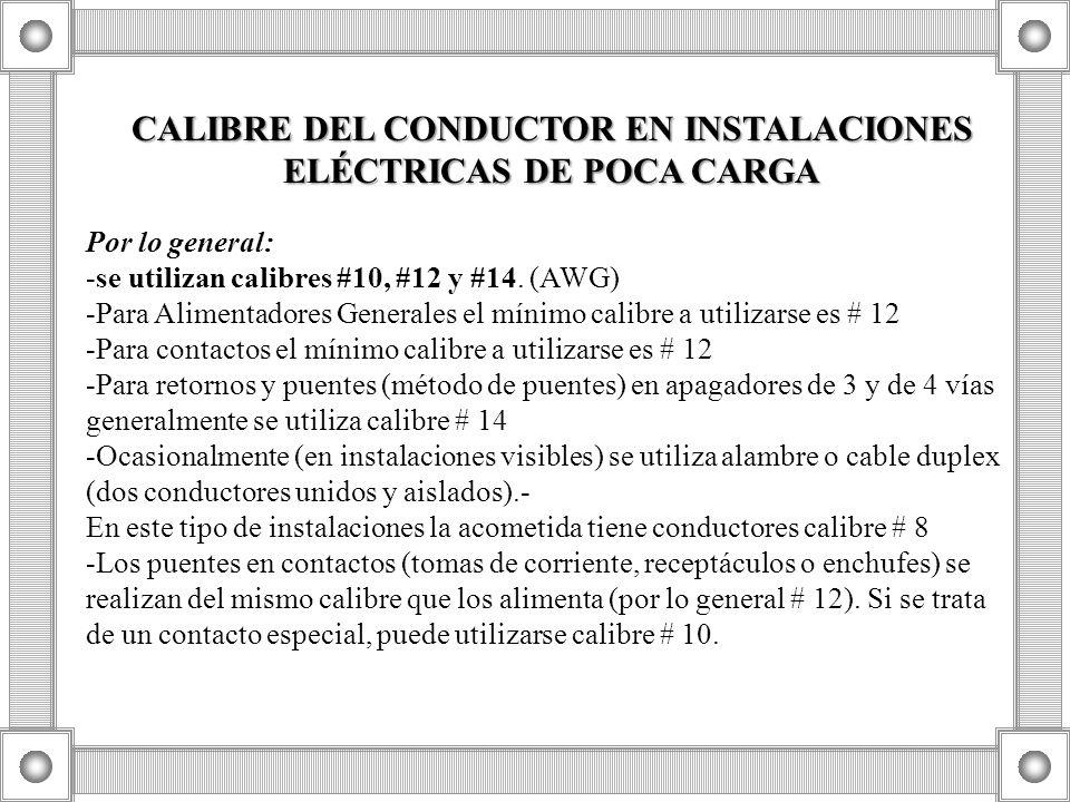CALIBRE DEL CONDUCTOR EN INSTALACIONES ELÉCTRICAS DE POCA CARGA