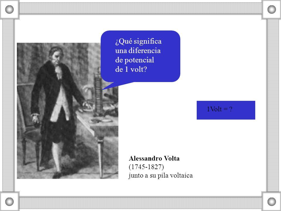 ¿Qué significa una diferencia de potencial de 1 volt 1Volt =