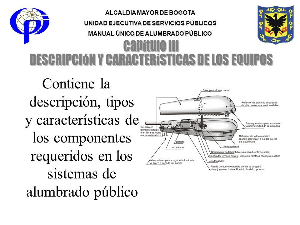 DESCRIPCIÓN Y CARACTERÍSTICAS DE LOS EQUIPOS