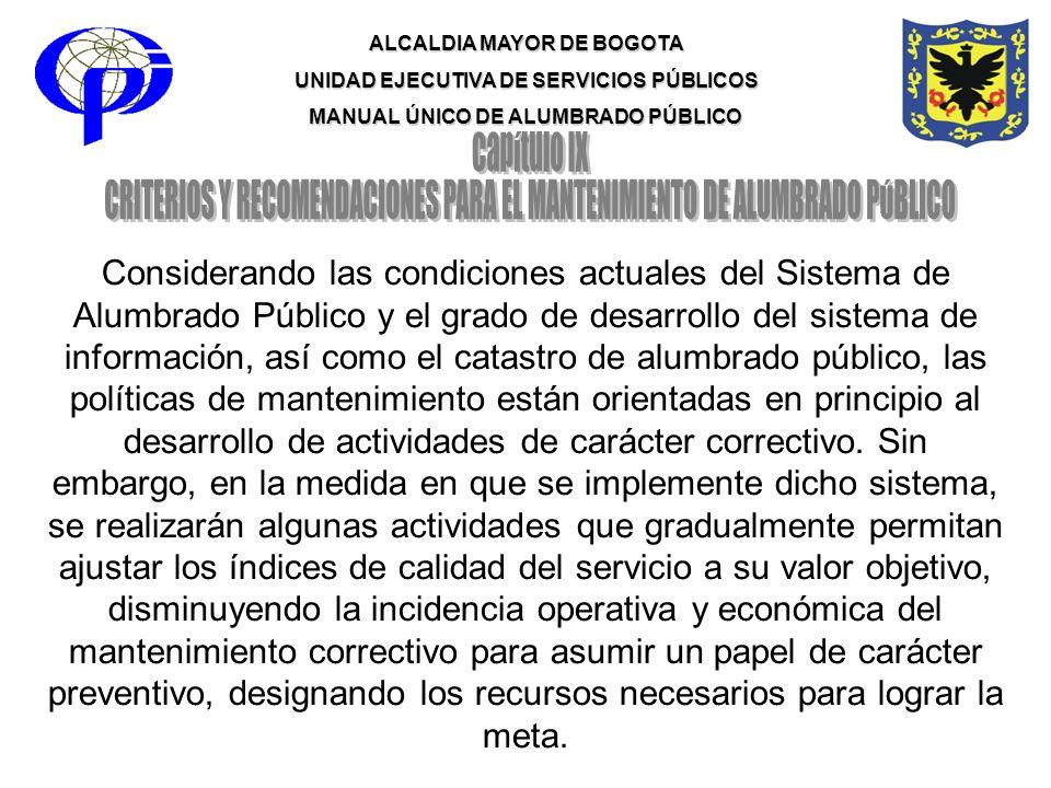 CRITERIOS Y RECOMENDACIONES PARA EL MANTENIMIENTO DE ALUMBRADO PÚBLICO