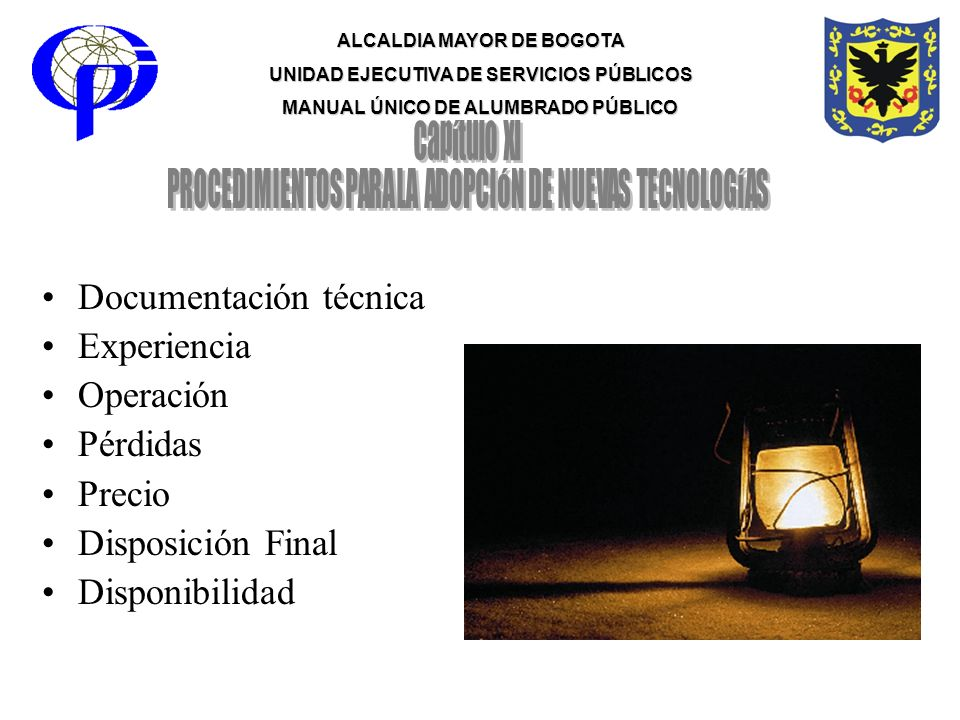 Documentación técnica Experiencia Operación Pérdidas Precio