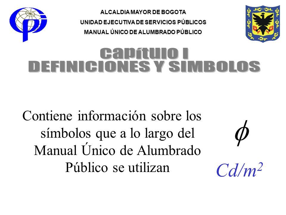  Cd/m2 Capítulo I DEFINICIONES Y SIMBOLOS