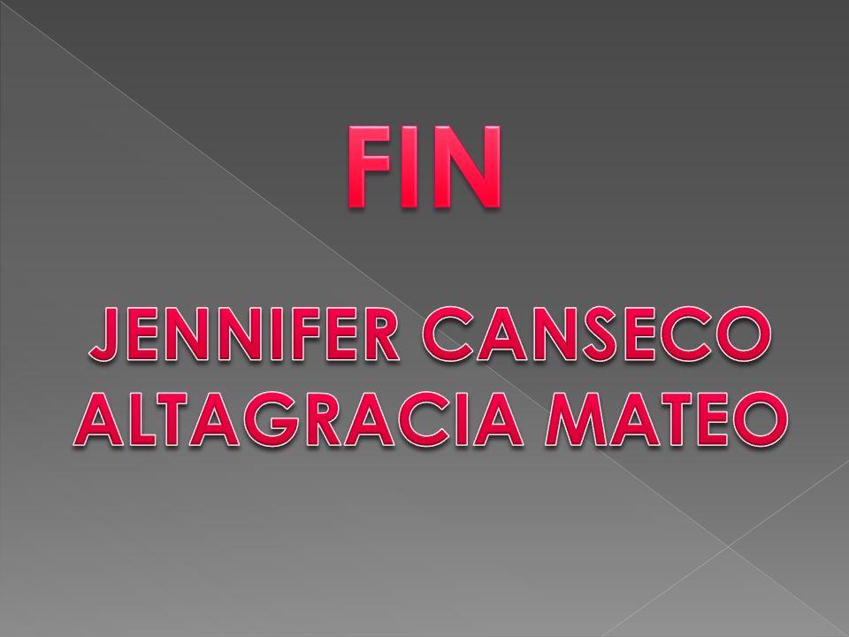 FIN JENNIFER CANSECO ALTAGRACIA MATEO