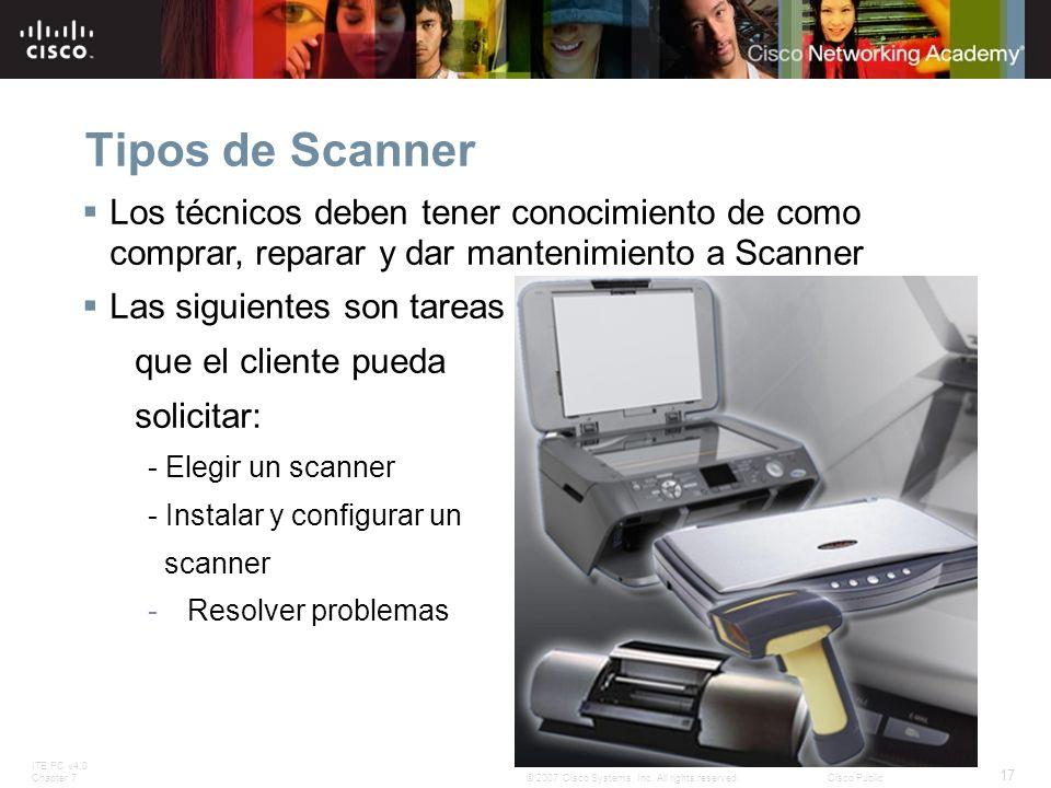 Tipos de Scanner Los técnicos deben tener conocimiento de como comprar, reparar y dar mantenimiento a Scanner.