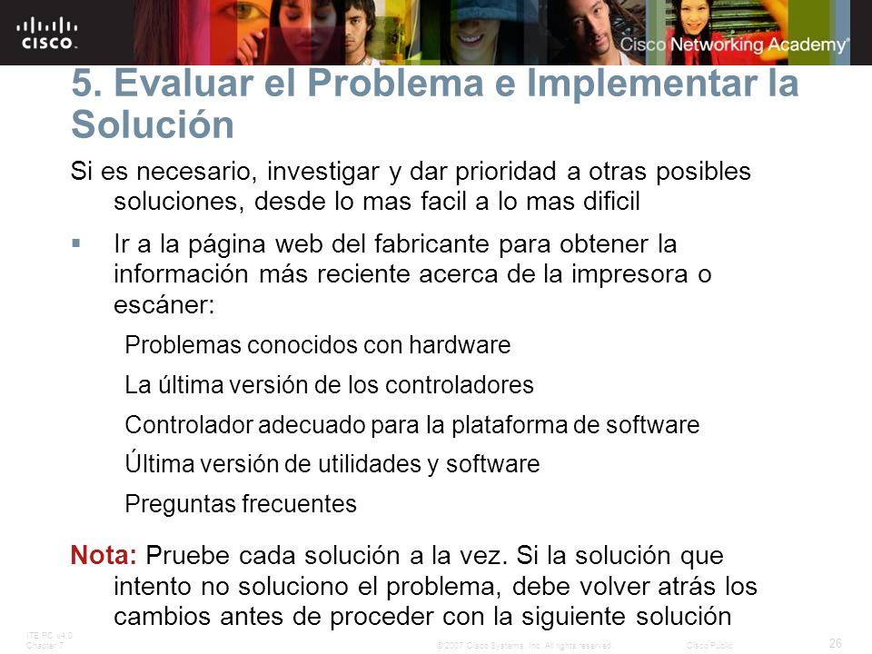 5. Evaluar el Problema e Implementar la Solución