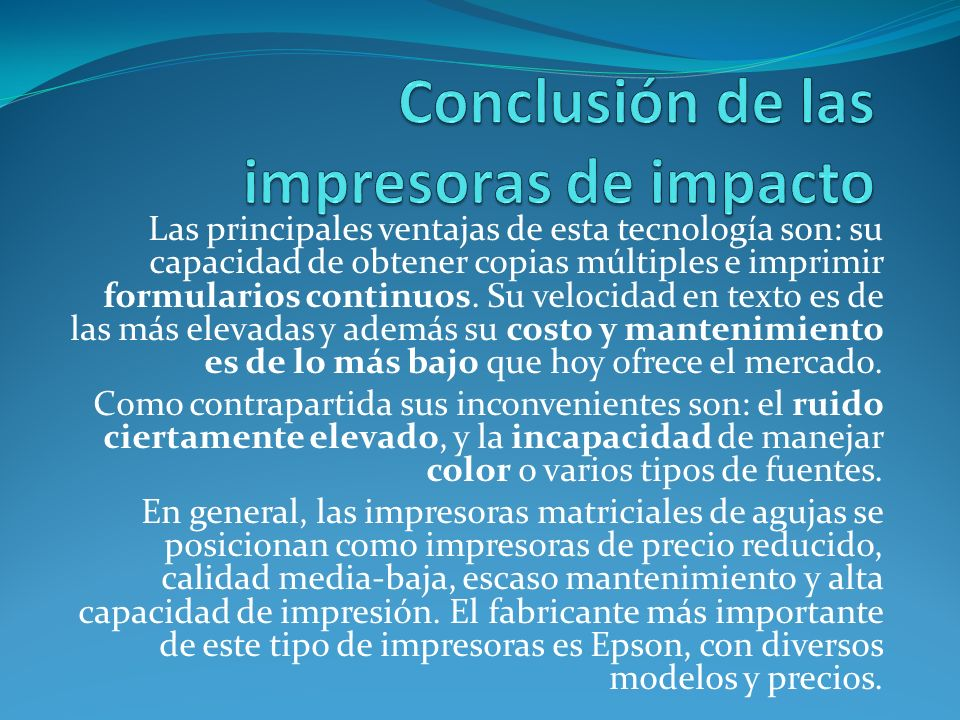 Conclusión de las impresoras de impacto