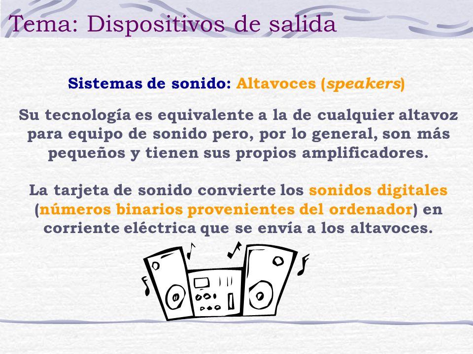 Sistemas de sonido: Altavoces (speakers)