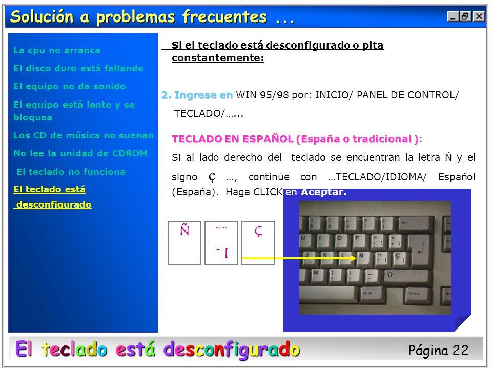 El teclado está desconfigurado Página 22