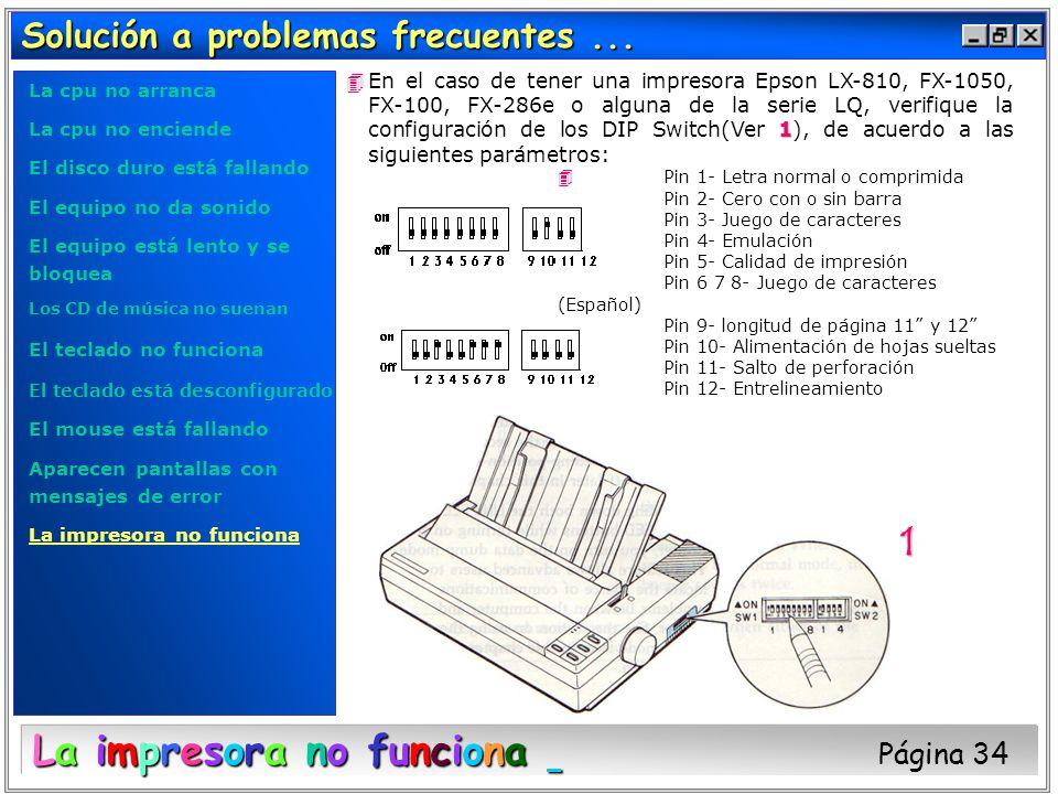 La impresora no funciona Página 34