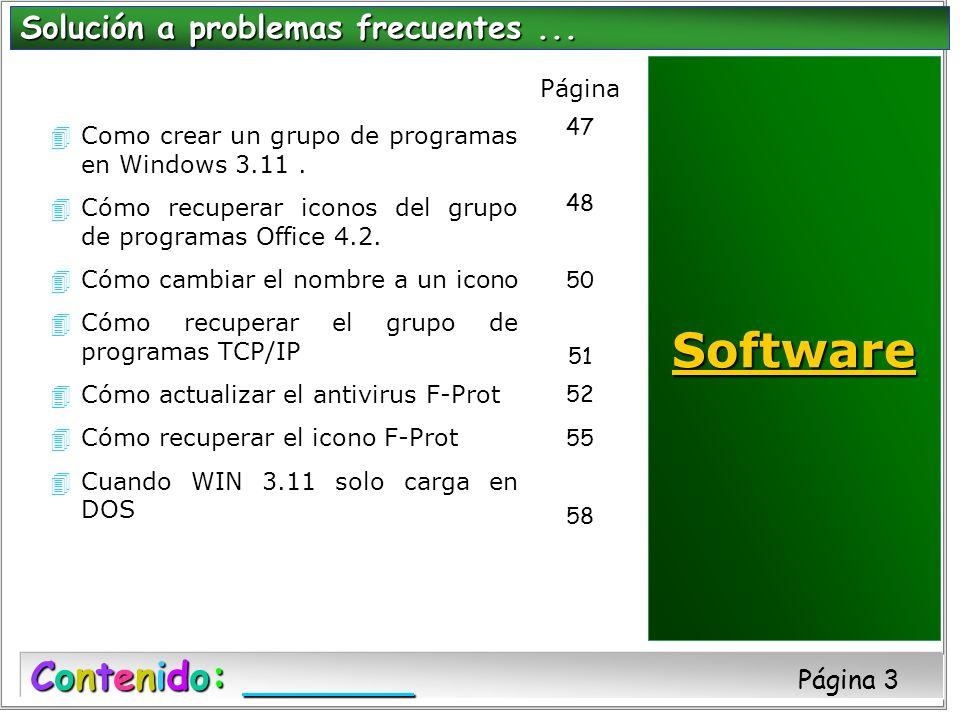 Software Contenido: Página 3 Solución a problemas frecuentes ...