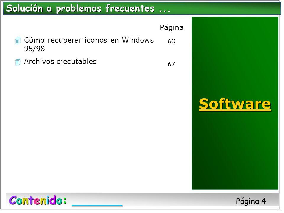 Software Contenido: Página 4 Solución a problemas frecuentes ...