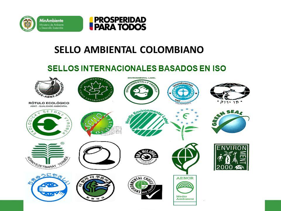 SELLO AMBIENTAL COLOMBIANO SELLOS INTERNACIONALES BASADOS EN ISO