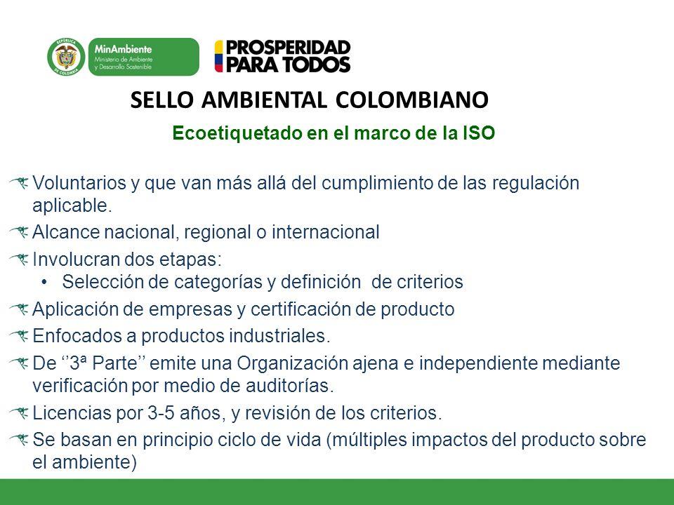 SELLO AMBIENTAL COLOMBIANO Ecoetiquetado en el marco de la ISO