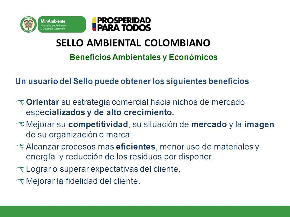 SELLO AMBIENTAL COLOMBIANO Beneficios Ambientales y Económicos