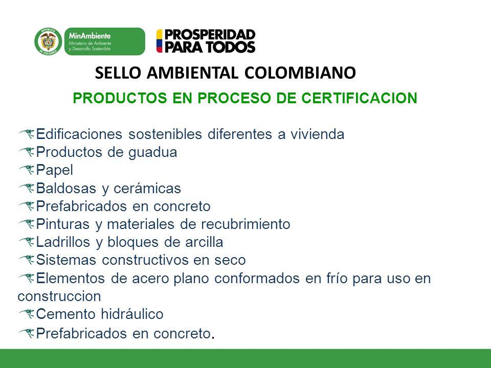 SELLO AMBIENTAL COLOMBIANO PRODUCTOS EN PROCESO DE CERTIFICACION