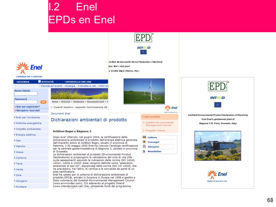 I.2 Enel EPDs en Enel Portadas de los dos EPDs publicados e información relacionada en el Web site de Enel.