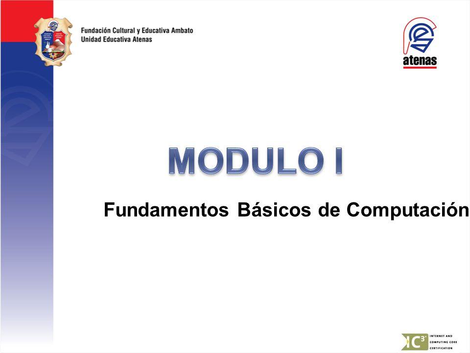 MODULO I Fundamentos Básicos de Computación