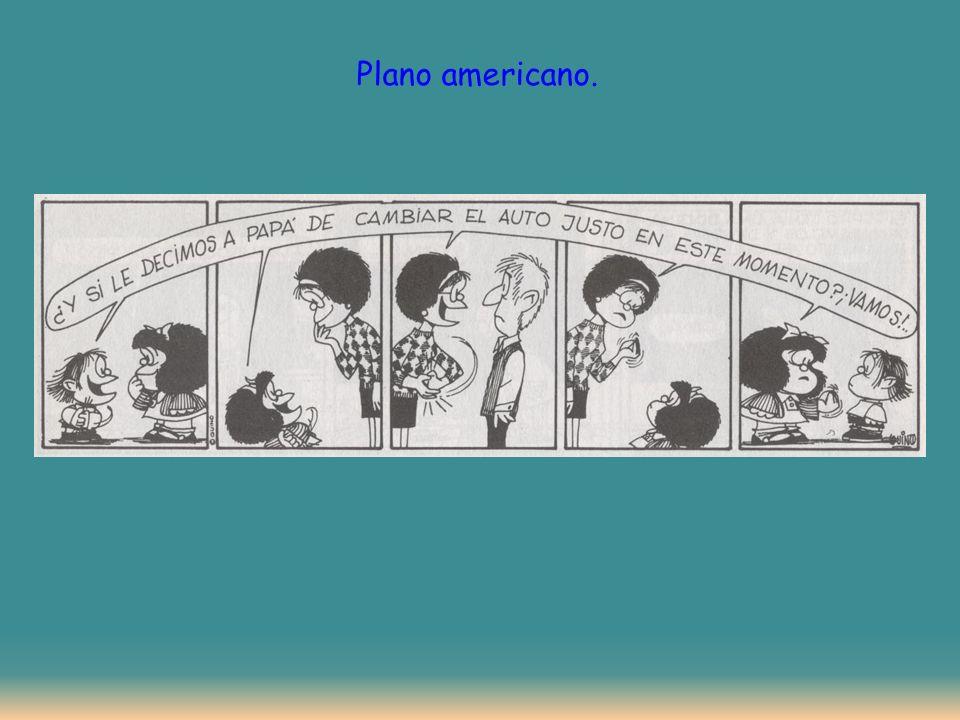 Plano americano.
