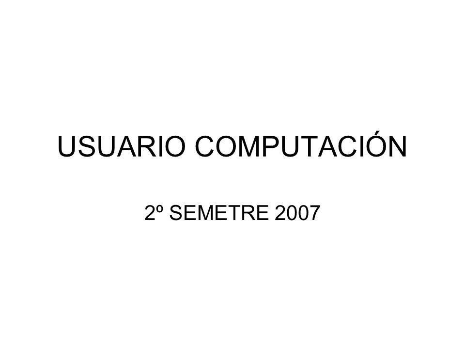 USUARIO COMPUTACIÓN 2º SEMETRE 2007