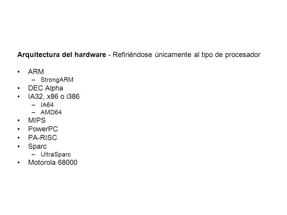 Arquitectura del hardware - Refiriéndose únicamente al tipo de procesador