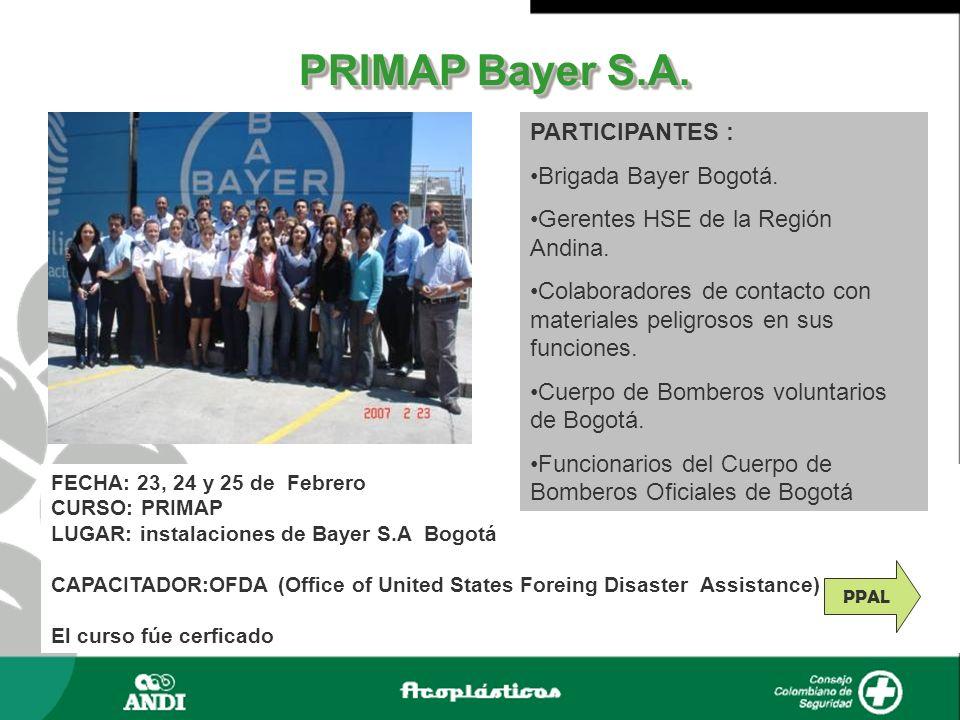 PRIMAP Bayer S.A. PARTICIPANTES : Brigada Bayer Bogotá.