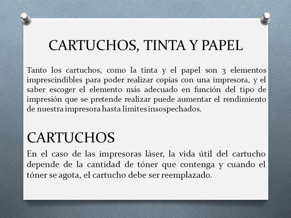 CARTUCHOS, TINTA Y PAPEL
