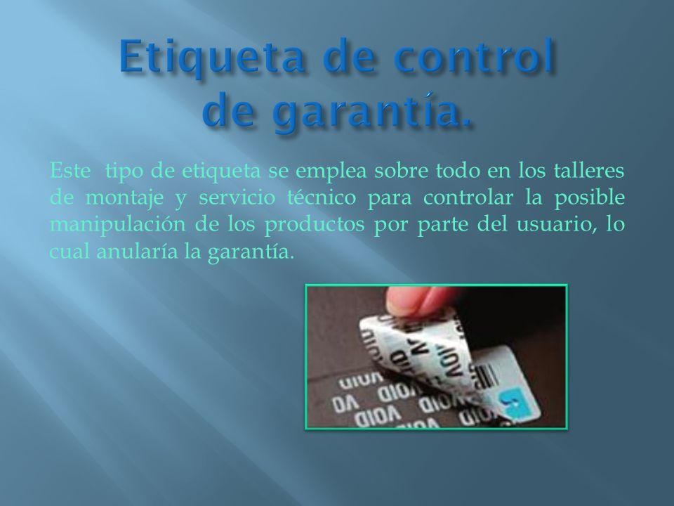 Etiqueta de control de garantía.