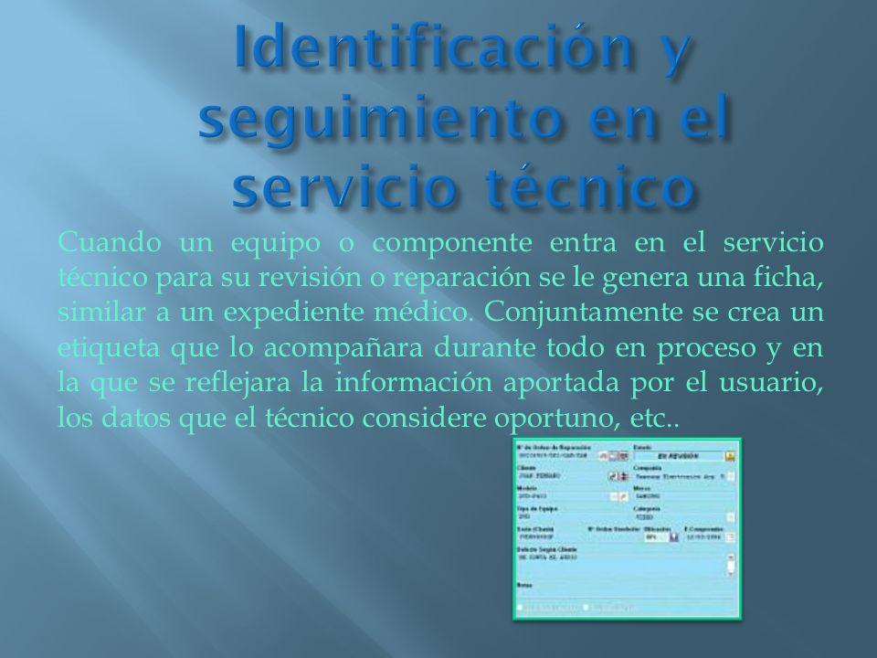 Identificación y seguimiento en el servicio técnico