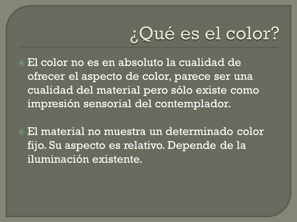 ¿Qué es el color