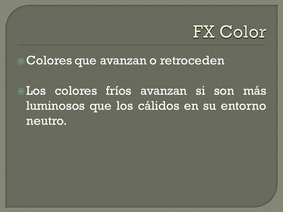 FX Color Colores que avanzan o retroceden