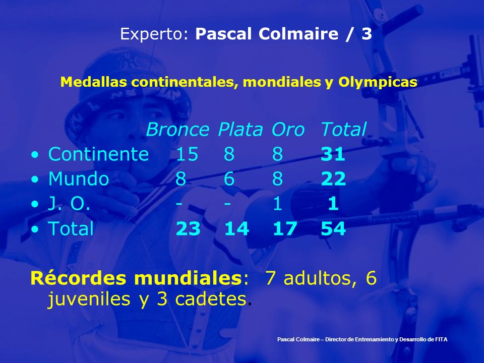 Experto: Pascal Colmaire / 3