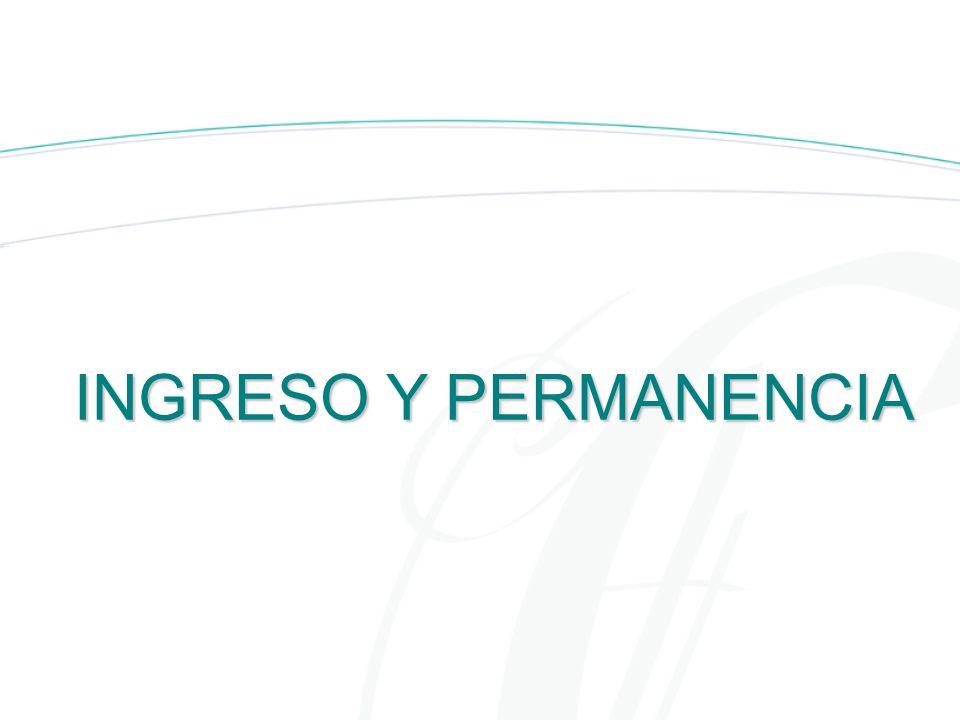 INGRESO Y PERMANENCIA