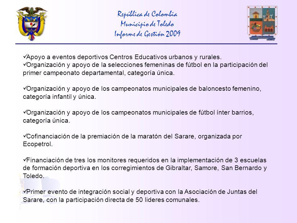 República de Colombia Municipio de Toledo Informe de Gestión 2009