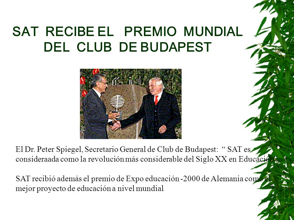 SAT RECIBE EL PREMIO MUNDIAL DEL CLUB DE BUDAPEST